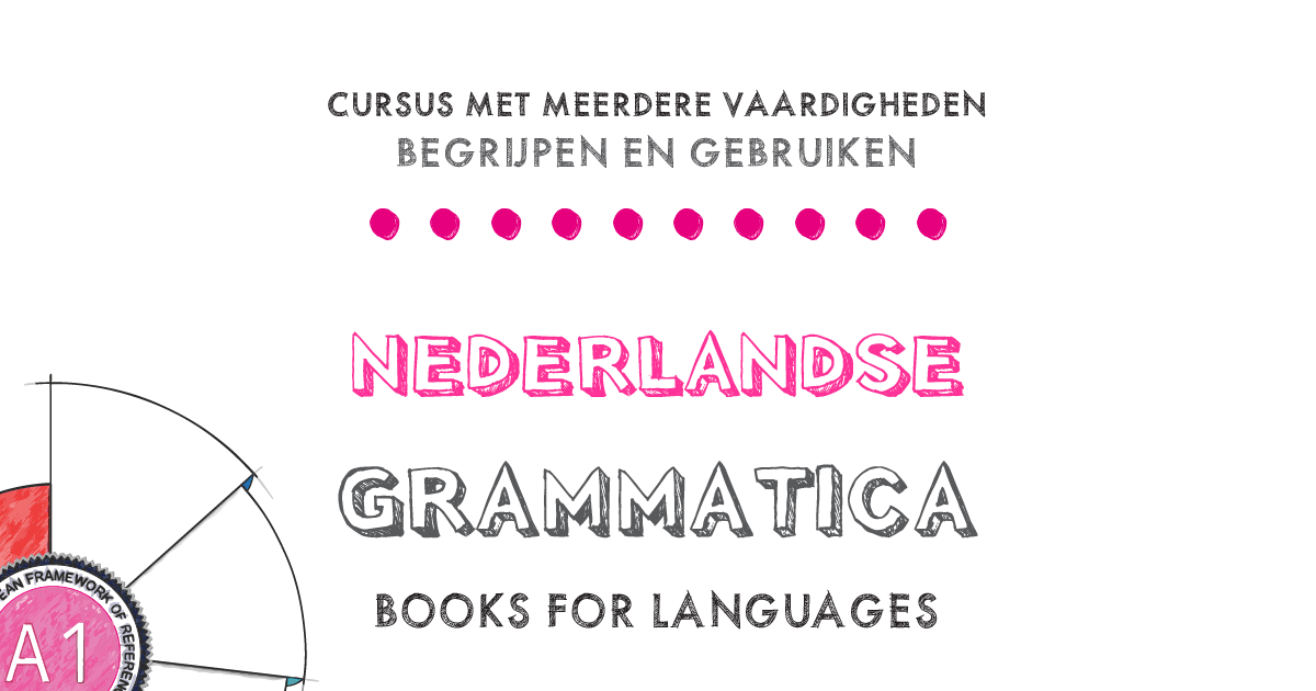 by Books for Languages | Dutch Grammar A1 Level