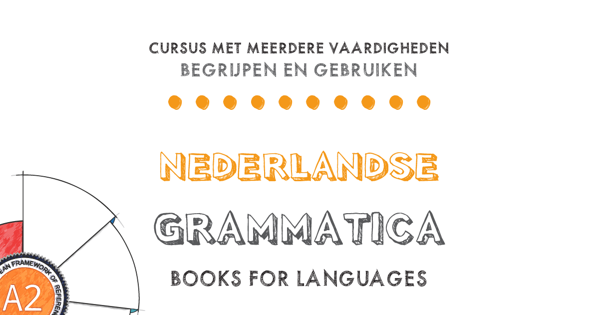 Dutch Grammar A2 Level   by Books for Languages