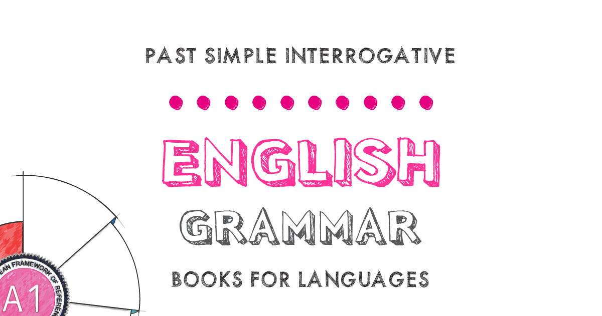 Past Simple Interrogative English Grammar A1 Level