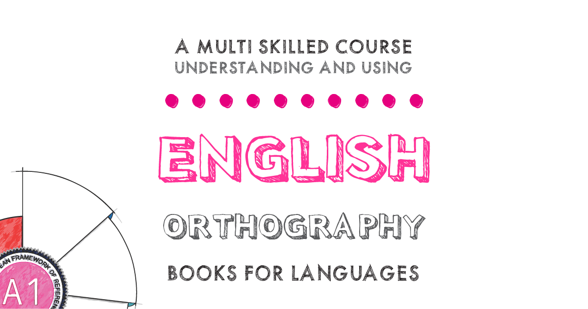 by Books for Languages | English Orthography A1 Level