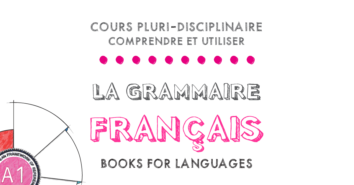 French Grammar A1 Level | by Books for Languages