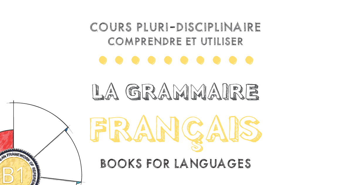 French Grammar B1 Level | by Books for Languages