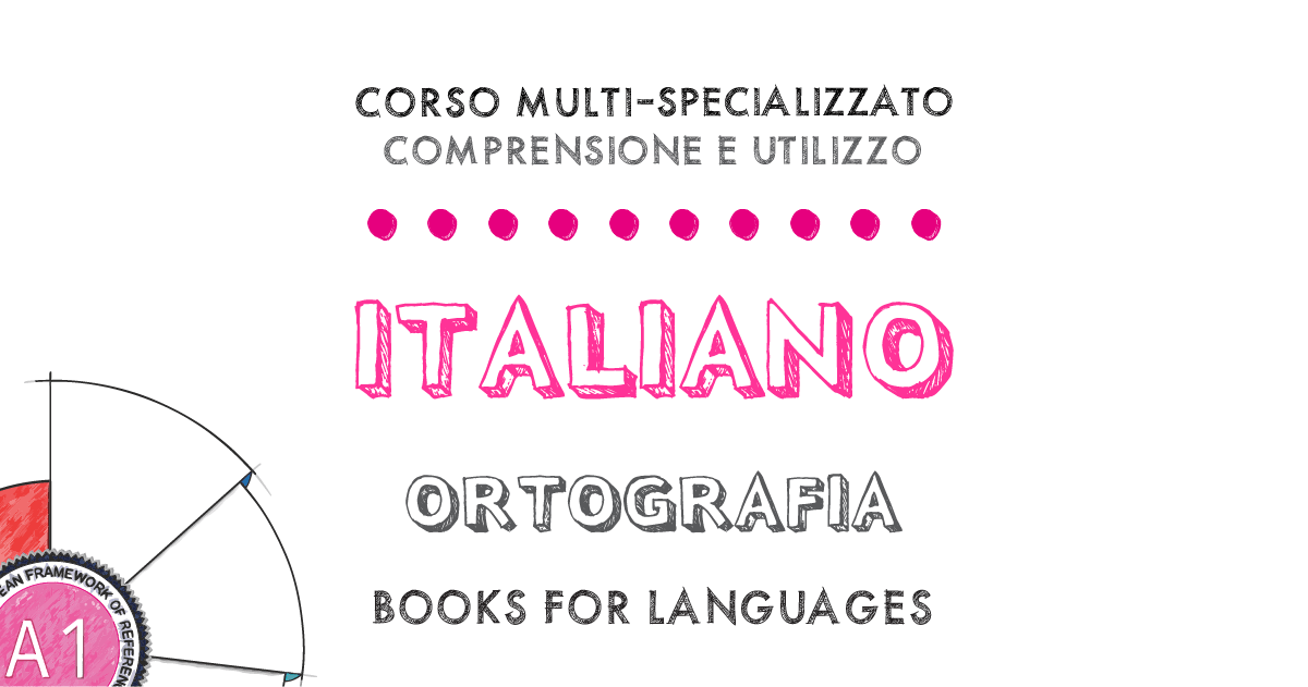 Italian Orthography A1 Level | by Books for Languages