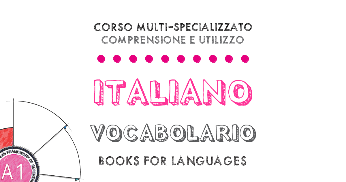 Italian Vocabulary A1 Level | by Books for Languages