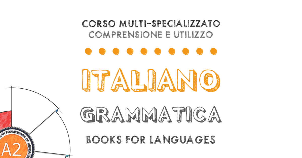 Italian Grammar A2 Level | by Books for Languages