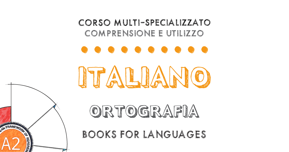 by Books for Languages | Italian Orthography A2 Level