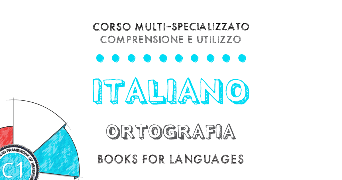 Italian Orthography C1 Level | by Books for Languages