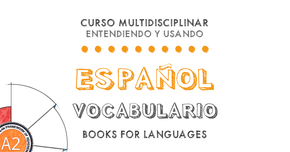 Vocabulario Español Nivel A2 | by Books for Languages