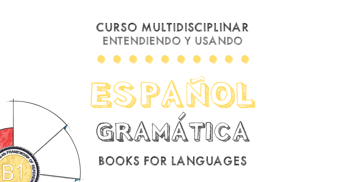 Gramática del Español Nivel B1 | by Books for Languages