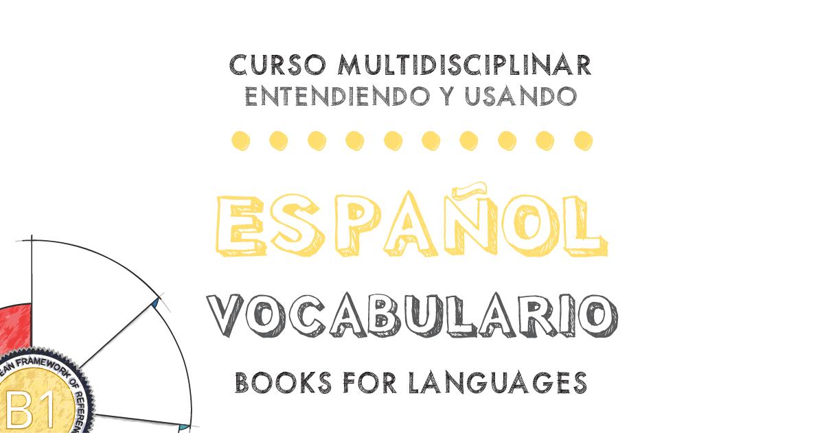 by Books for Languages | Vocabulario Español Nivel B1