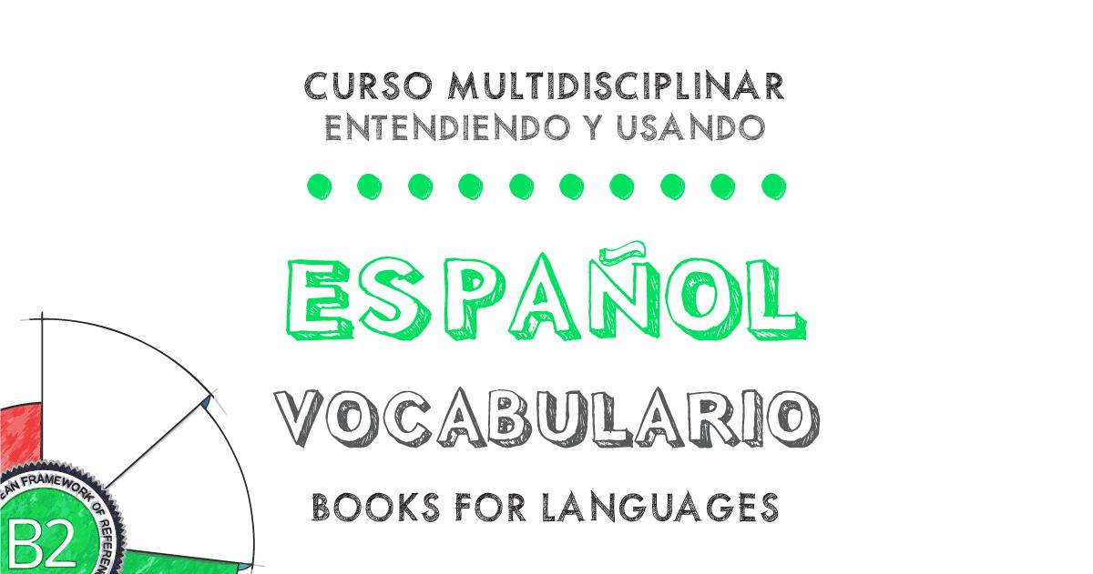 Vocabulario Español Nivel B2 | by Books for Languages