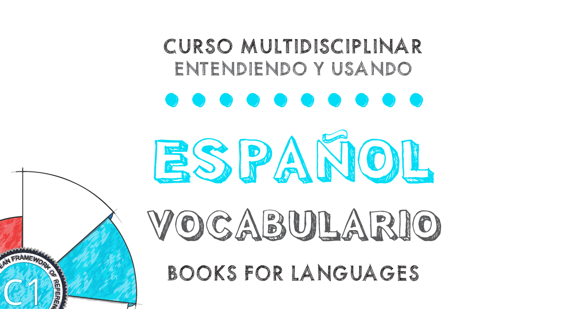 Vocabulario Español Nivel C1 | by Books for Languages