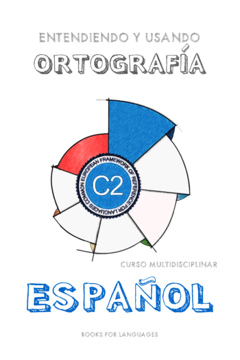 Imagen de cubierta por Spanish Orthography C2 Level