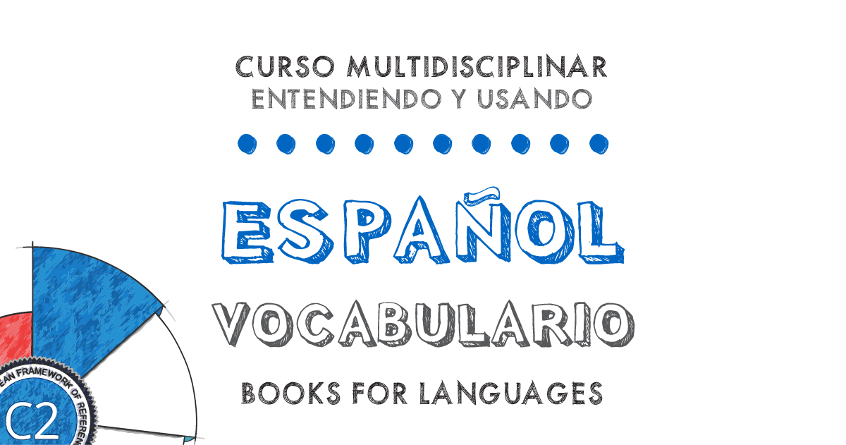by Books for Languages | Vocabulario Español Nivel C2